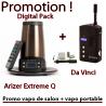 Promo Arizer Extreme Q + Da Vinci (Vapo de salon + vapo portable)